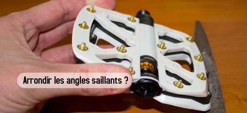 Arrondir les angles saillants des pédales E-Thirteen LG1