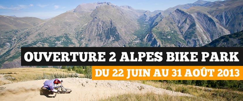 Période d'ouverture du Bike Park des 2 Alpes